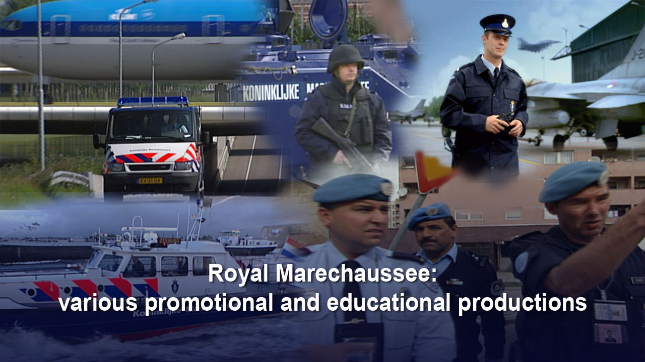Royal Marechaussee: various promotional and educational productions